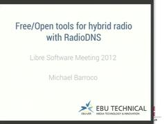 Free/Open tools for hybrid radio with RadioDNS