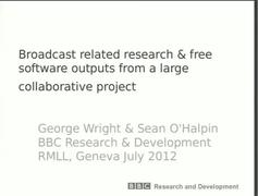 Broadcast related research and free software outputs from a large EU P2P Project